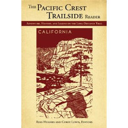 The Pacific Crest Trailside Reader - Adventure, History, and Legend on the Long-Distance Trail - Oregon and Washington