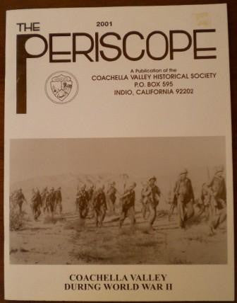 The 2001 Periscope - Coachella Valley During World War II