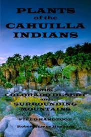 Plants of the Cahuilla Indians