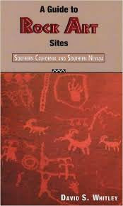 A Guide to Rock Art Sites- Southern California and Southern Nevada