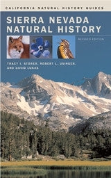 Sierra Nevada Natural History - California Natural History Guides No. 73