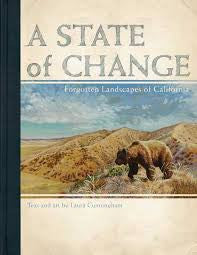 A State of Change - Forgotten Landscapes of California