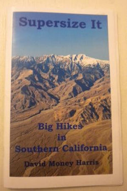 Supersize It - Big Hikes in Southern California