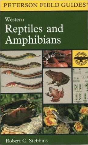 A Field Guide to Western Reptiles and Amphibians - Peterson Field Guides