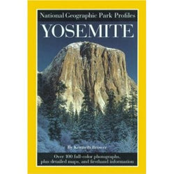 Yosemite: An American Treasure - National Geographic Park Profiles
