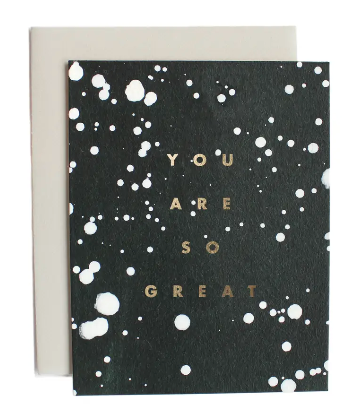 You Are So Great Drip Card