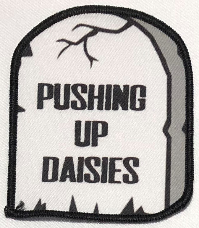 Pushing Up Daisies Small Gravestone Patch