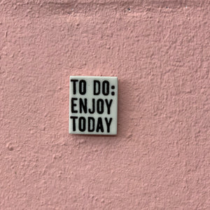 To Do - Porcelain Magnet