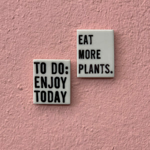 Eat More Plants - Porcelain Magnet