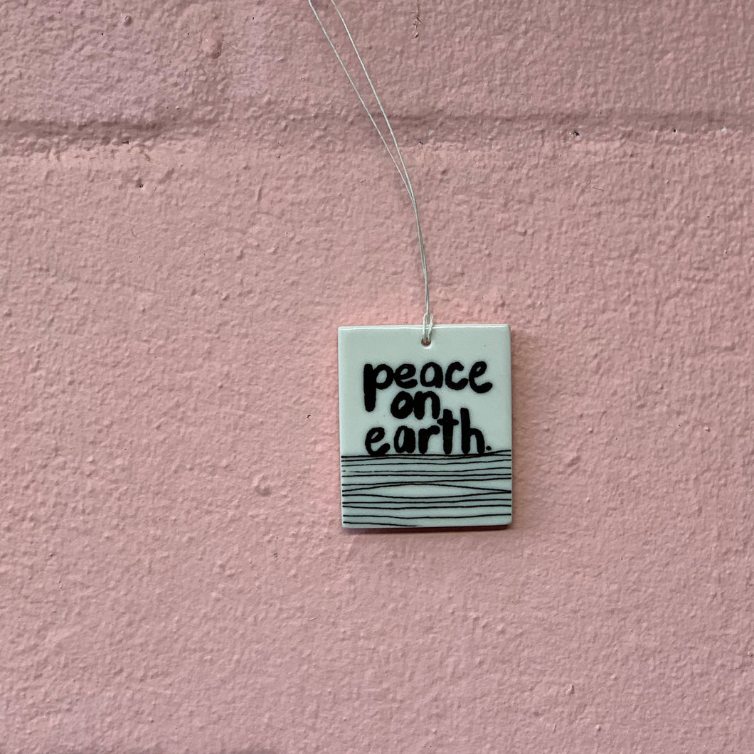 Peace On Earth - Porcelain Tag