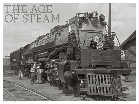 Union Pacific Big Boy No. 4002 The Age of Steam 24 x 18-inch poster - Ziga Media