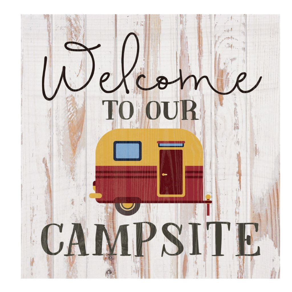 Welcome To Our Campsite Wood Sign