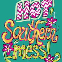 Its a Hot Southern Mess Decal