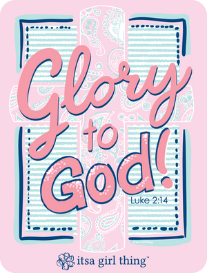 Its a Glory to God Decal