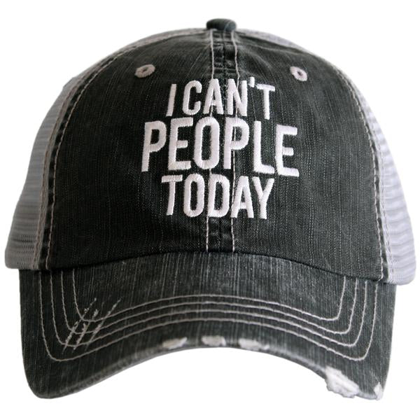 I Can't People Today Cap