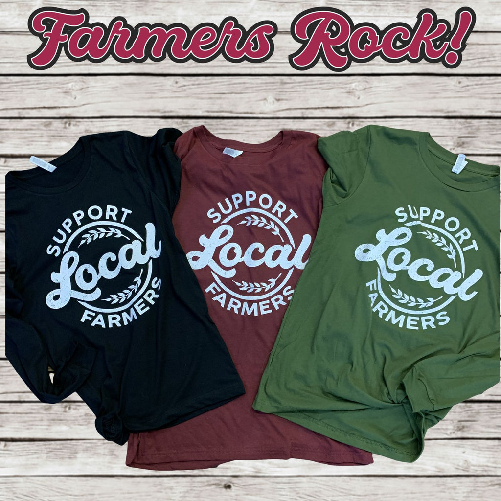 Support Local Farmers Long Sleeve Tee