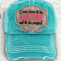 Born Awesome Cap