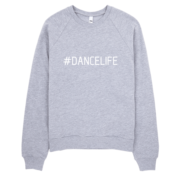 #dancelife Crewneck Sweatshirt