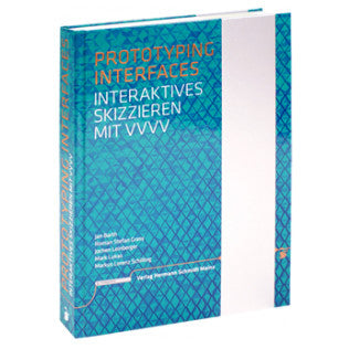 A product image of Prototyping Interfaces – Interaktives Skizzieren mit vvvv
