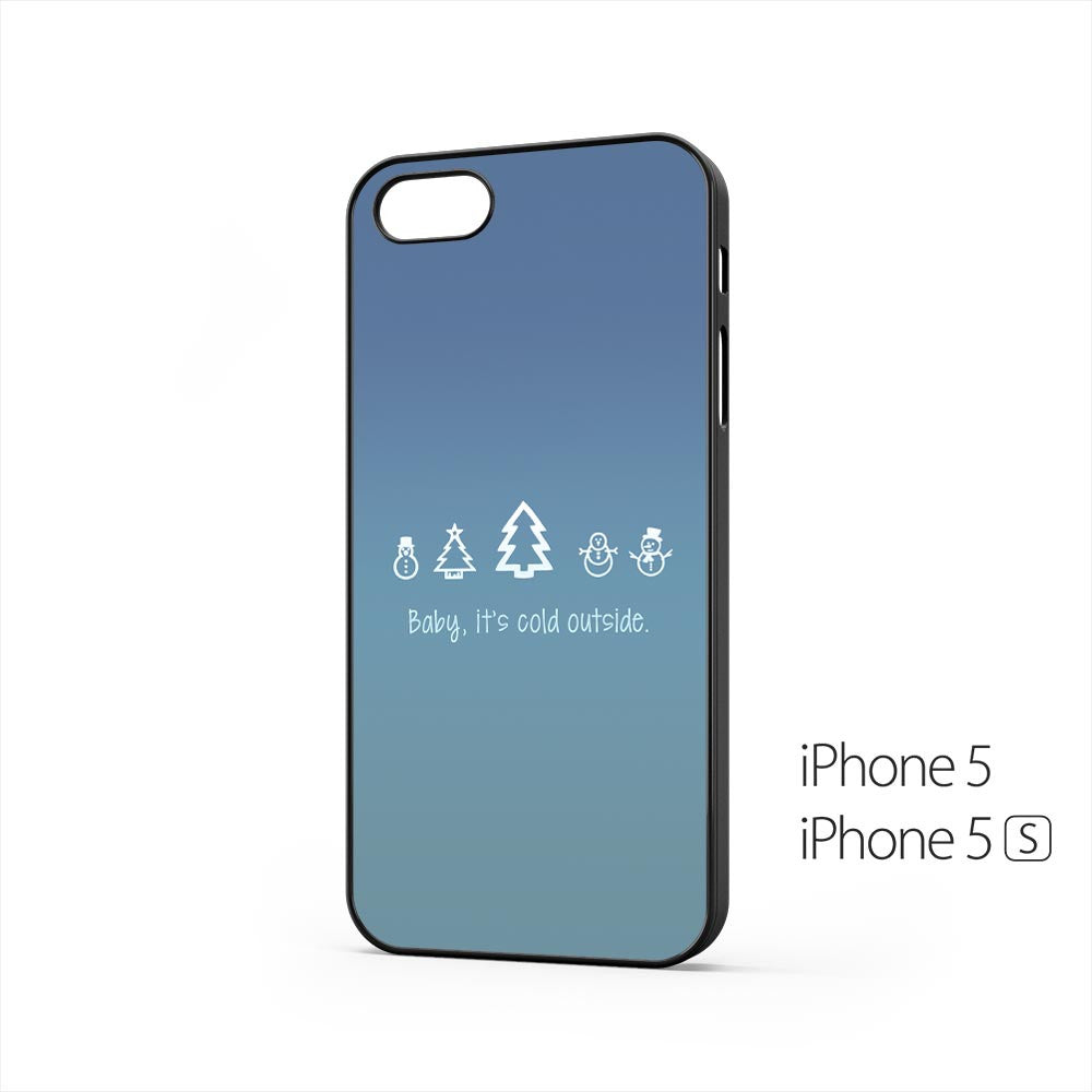 Baby Its Cold Outside iPhone 5 / 5s Case