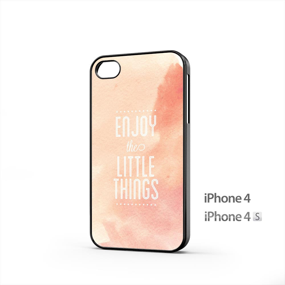 Enjoy The Little Things iPhone 4 / 4s Case