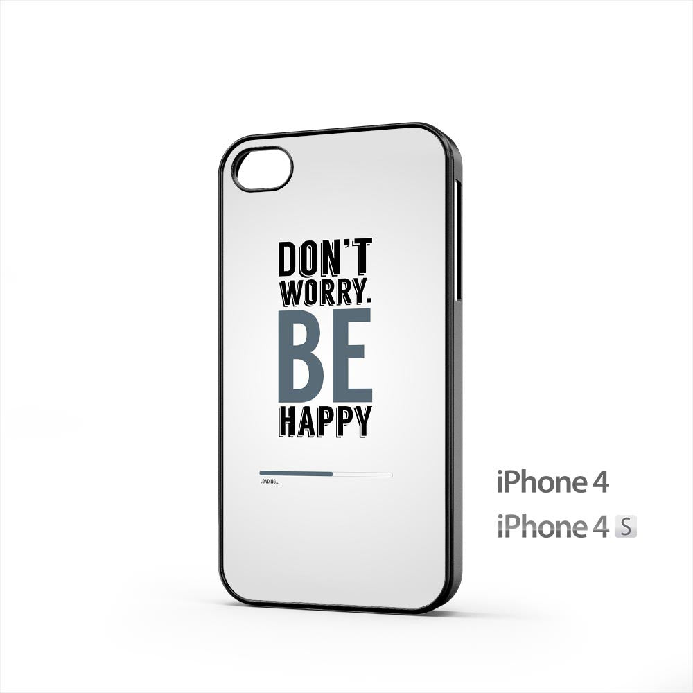 Don T Worry Be Happy iPhone 4 / 4s Case