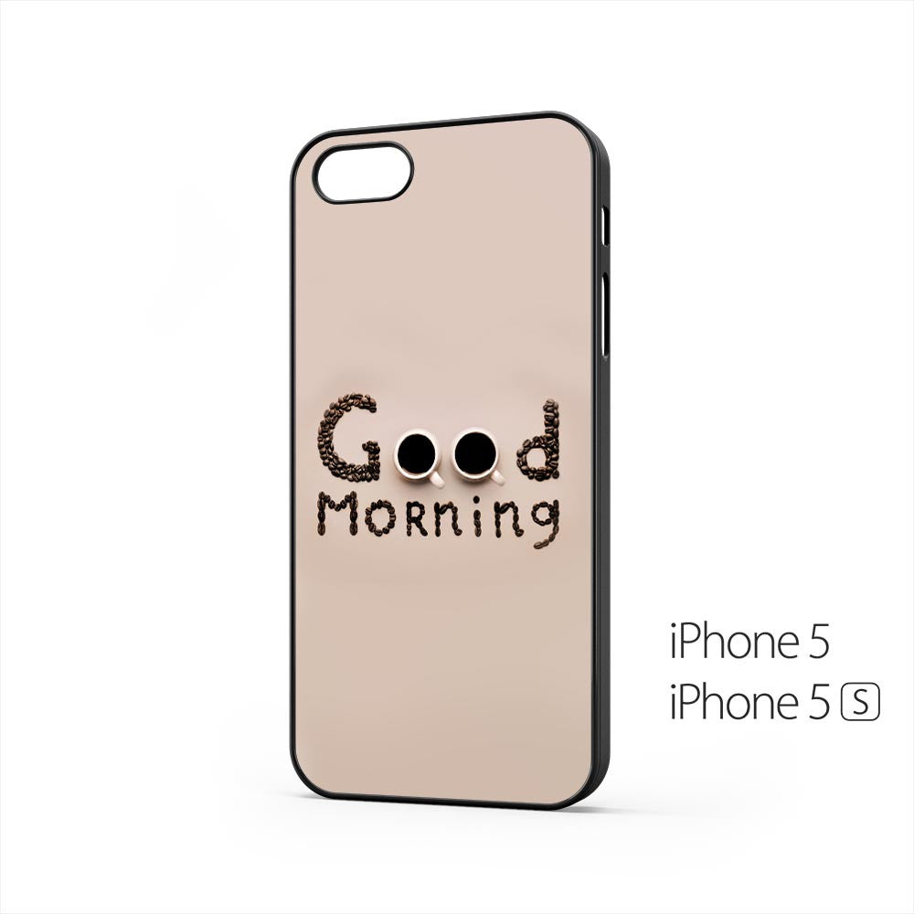 Good Morning Coffee iPhone 5 / 5s Case