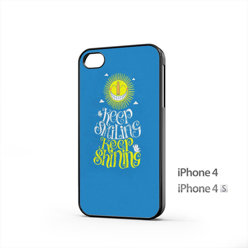 Keep Smiling Keep Shining iPhone 4 / 4s Case