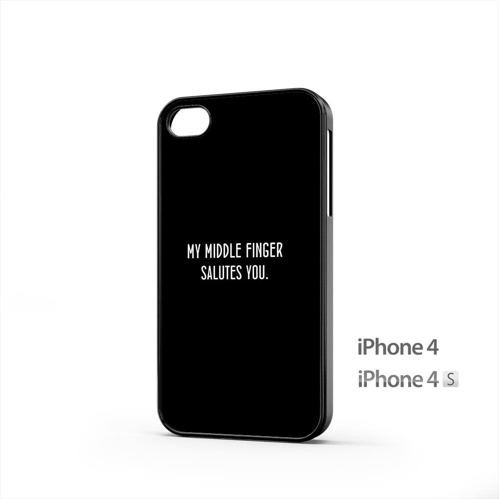 My Middle Finger Salutes You iPhone 4 / 4s Case