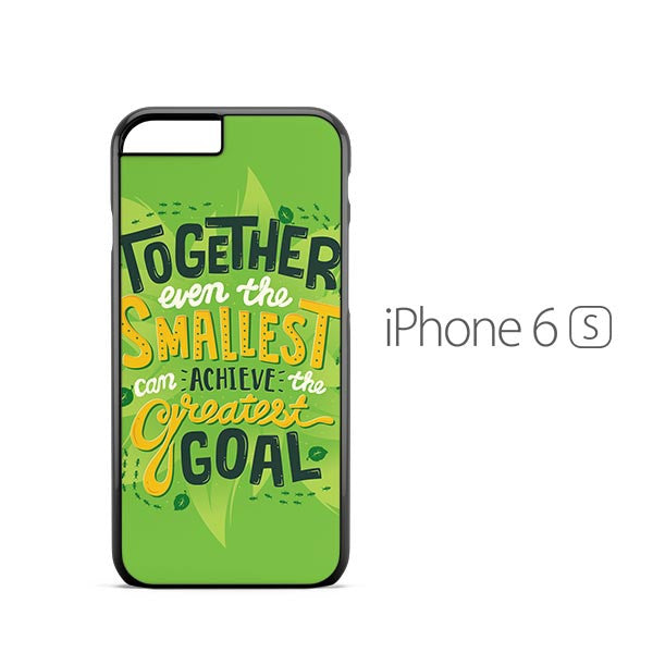 Pixar Bugs Life Quote iPhone 6s Case