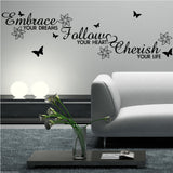 Embrace Follow Cherish Wall Quote WSD462