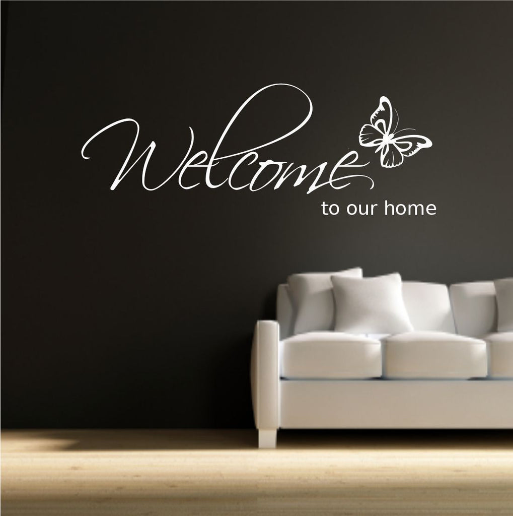 Welcome To Our Home Wall Quote WSD603