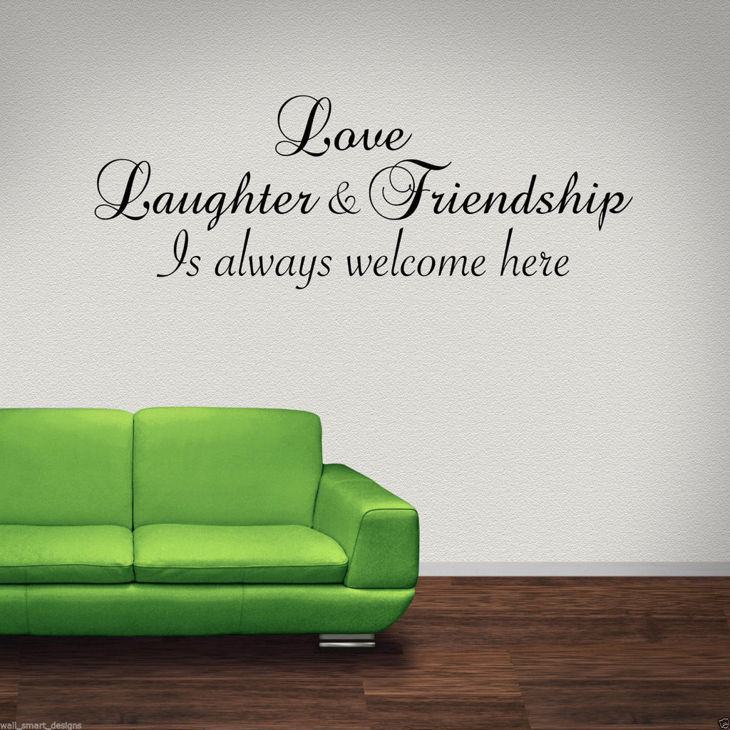 Love Laughter Friendship Wall Quote WSD512