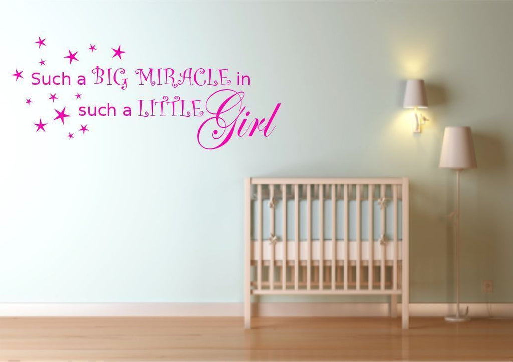 Big Miracle In Such A Little Girl Wall Quote WSD388
