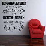 Failure - More Wisely Wall Quote WSD465