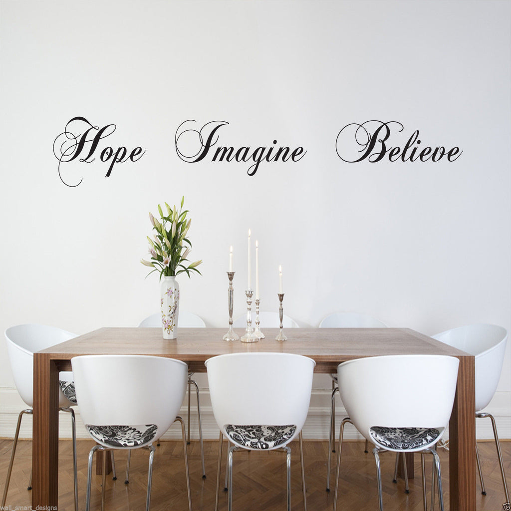 Hope Imagine Believe Wall Quote WSD494