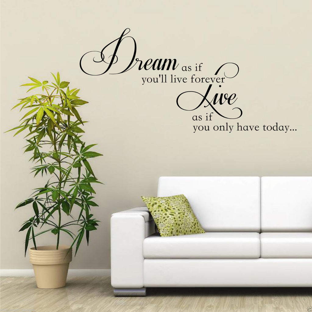 Dream Live Forever Wall Quote WSD469