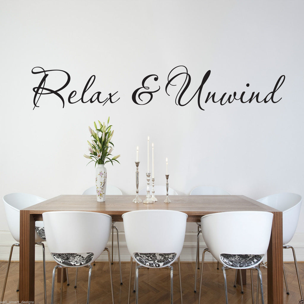 Relax And Unwind Wall Quote WSD593