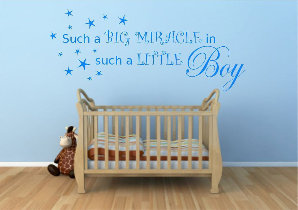 Big Miracle In Such A Little Boy Wall Quote WSD472