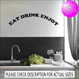 Eat Drink Enjoy Wall Quote WSD476