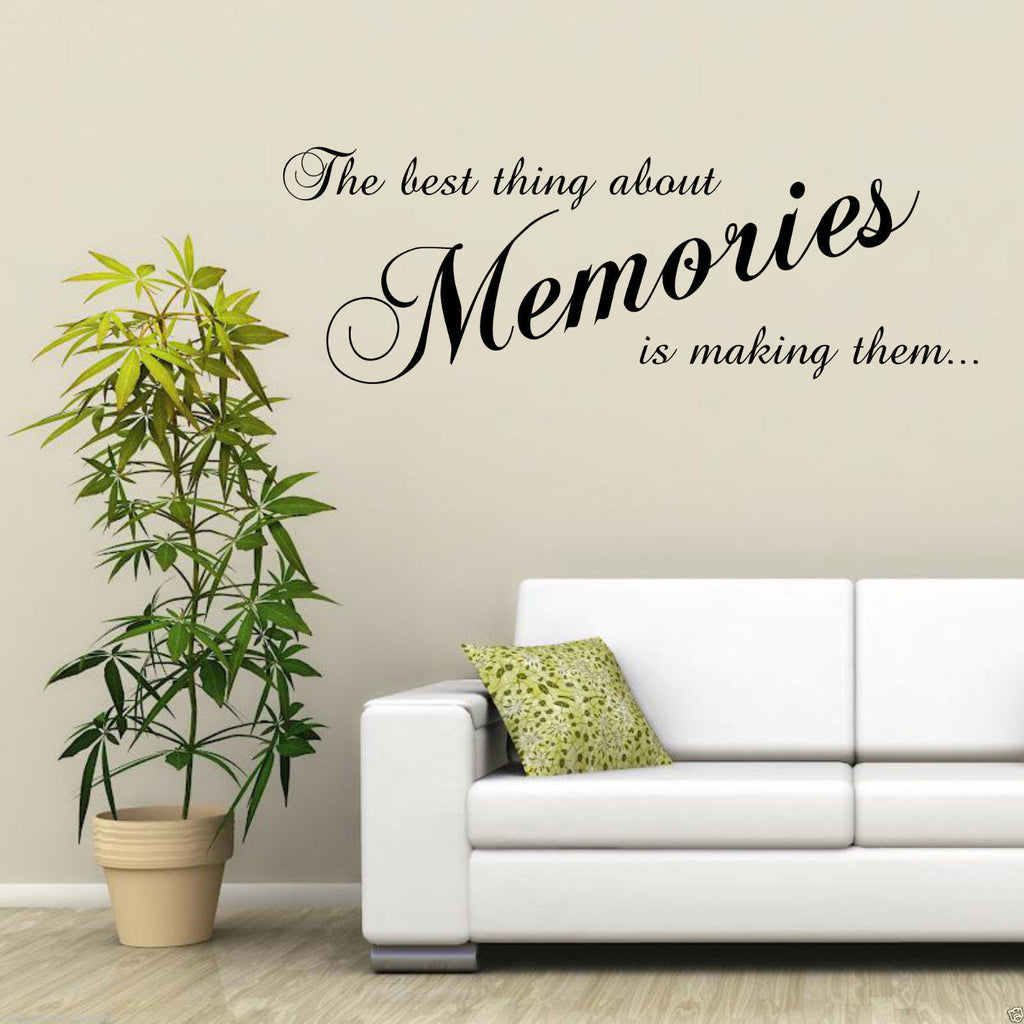 Making Memories Wall Quote WSD519