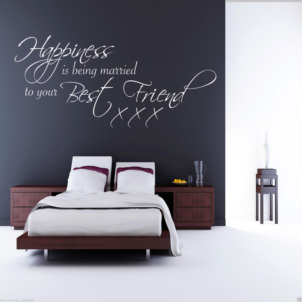 Happiness Married To Your Best Friend Wall Quote WSD482