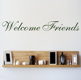 Welcome Friends Wall Quote WSD602