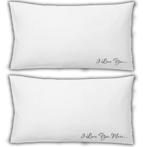 Pillow Case 2x White Pillowcase I Love You I Love You More WSD687
