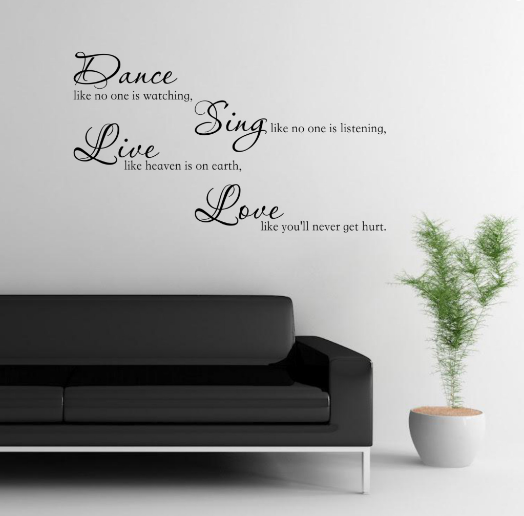 Dance Sing Live Love Wall Quote WSD717