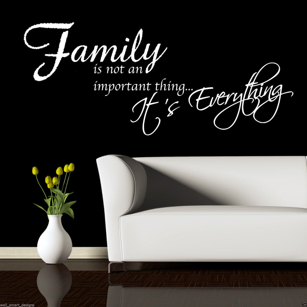 Family Is Everything Wall Quote WSD474