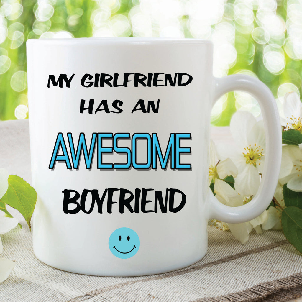 My Girlfriend Has An Awesome Boyfriend Mug Mothers Day Novelty Christmas Printed Gifts Birthday Gift Girlfriend Ceramic Mug Cup WSDMUG114