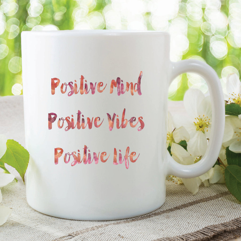 Printed Mug Positive Mind Positive Vibes Positive Life Inspiration Christmas Gift Present For Friend Best Friend Cup Mug Work Mug WSDMUG292
