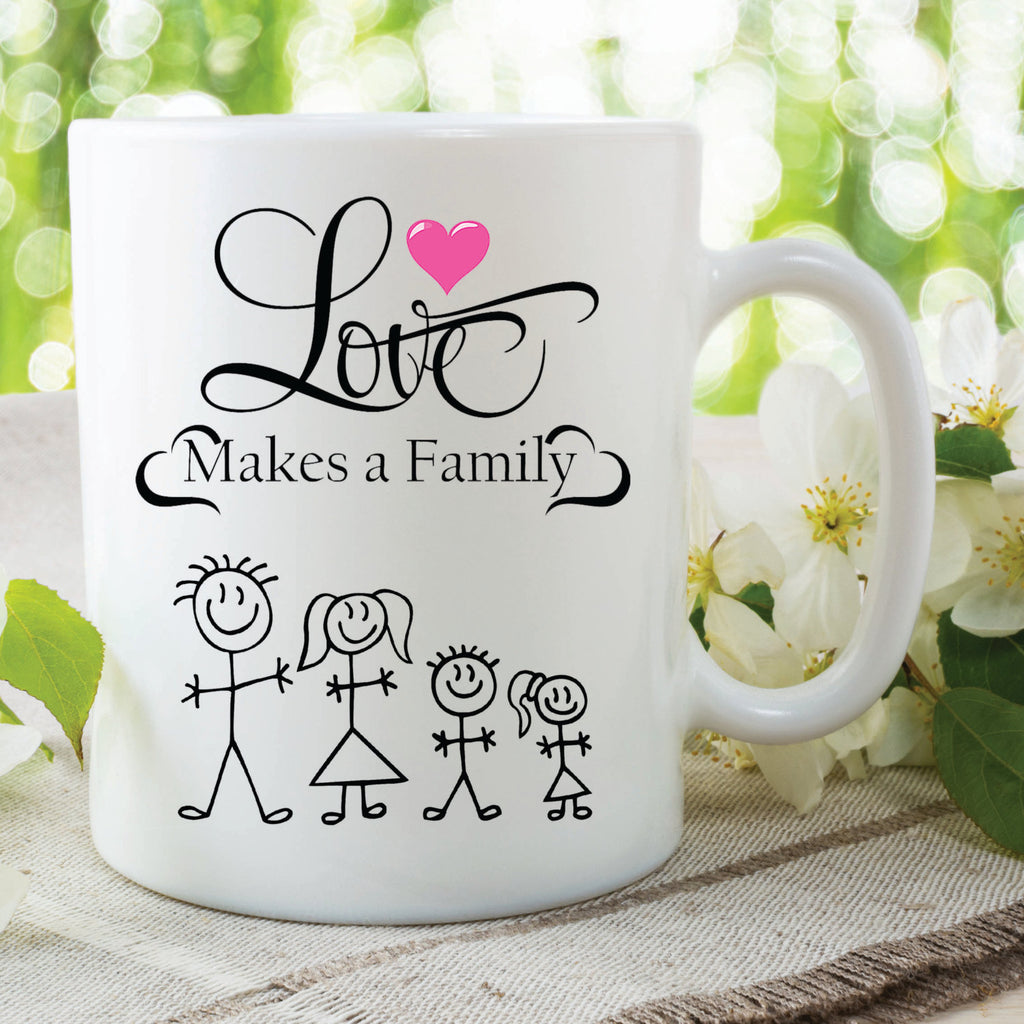 Family Love Mug Printed Gift Love Makes A Family Quote Birthday Christmas Mothers Day Family Mum Dad Present Secret Santa Idea Cup WSDMUG438