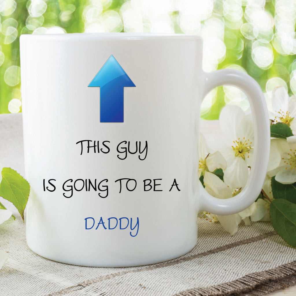Going To Be A Daddy Mug Surprise Pregnancy Announcement Proud Daddy Baby Shower Dad Mug New Baby Daddy Mug Gift Coffee Cup WSDMUG404